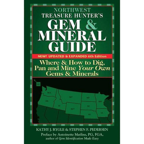 Northwest Treasure Hunter's Gem and Mineral Guide (6th Edition) - 6 Edition (Paperback) - image 1 of 1