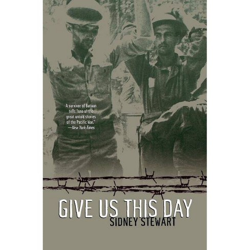 Give Us This Day - by  Sidney Stewart (Paperback) - image 1 of 1