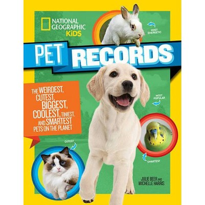 Pet Records - by  Julie Beer & Michelle Harris (Paperback)