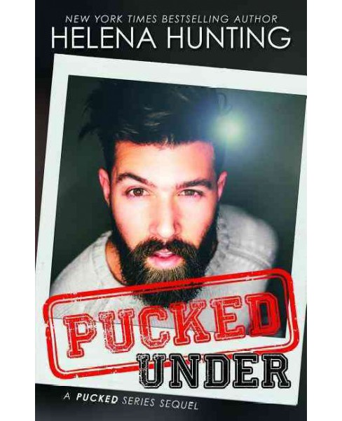 Pucked Under (Paperback) (Helena Hunting) - image 1 of 1