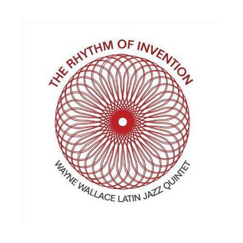 Wayne Wallace - Rhythm Of Invention (CD) - image 1 of 1