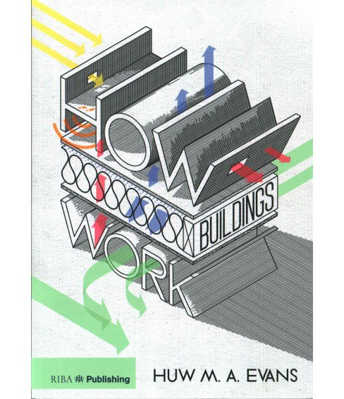 How Buildings Work (Paperback) (Huw M. A. Evans) - image 1 of 1
