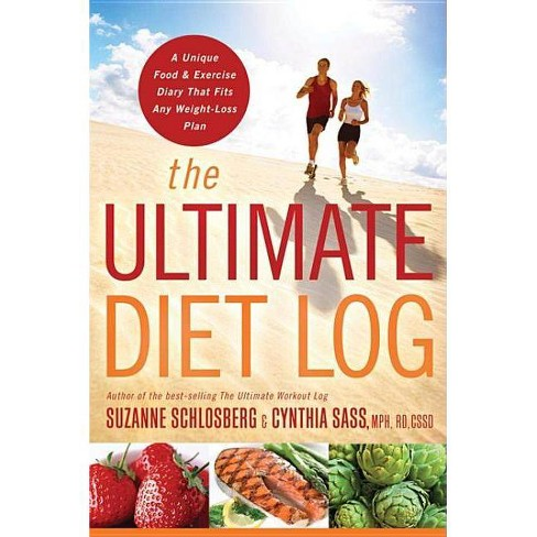 The Ultimate Diet Log - by  Suzanne Schlosberg & Cynthia Sass (Spiral_bound) - image 1 of 1