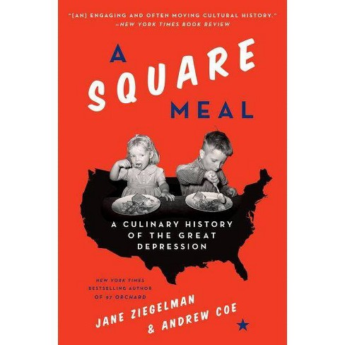 A Square Meal - by  Jane Ziegelman & Andrew Coe (Paperback) - image 1 of 1