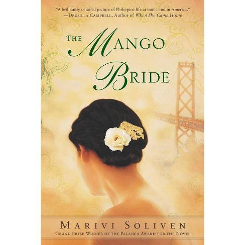 The Mango Bride - by  Marivi Soliven (Paperback) - image 1 of 1