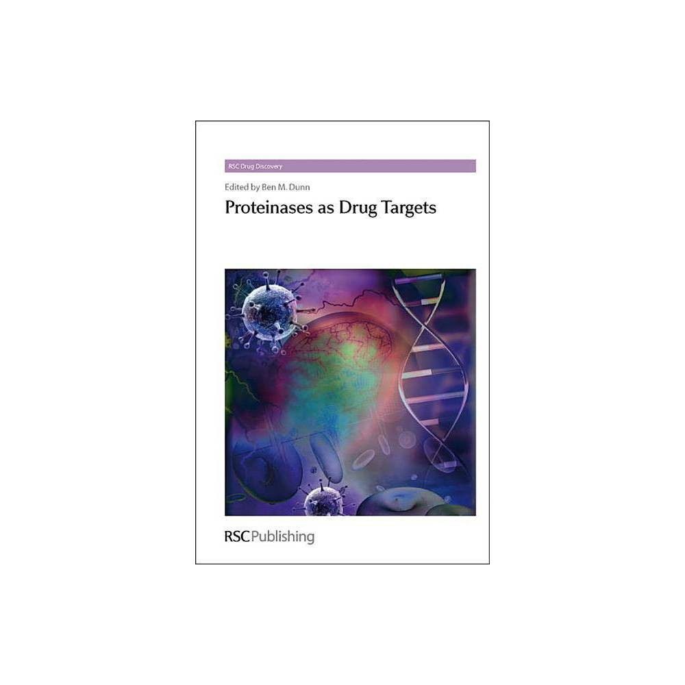 Proteinases as Drug Targets - (Rsc Drug Discovery) (Hardcover)