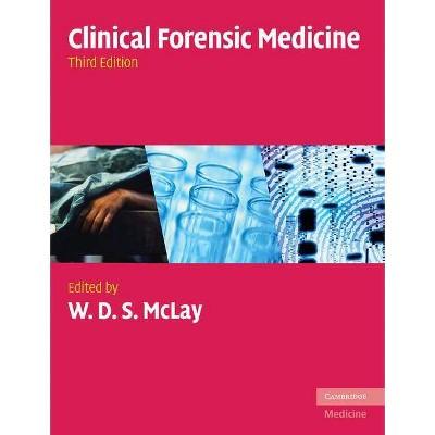 Clinical Forensic Medicine (Cambridge Medicine (Paperback))