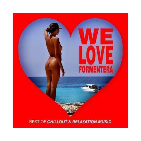 Various - We Love Formentera: Best of Chillout & Relaxation Music (CD) - image 1 of 1