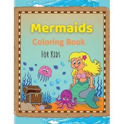 Mermaids Coloring Book for Kids - by  Celia Hayward (Paperback)