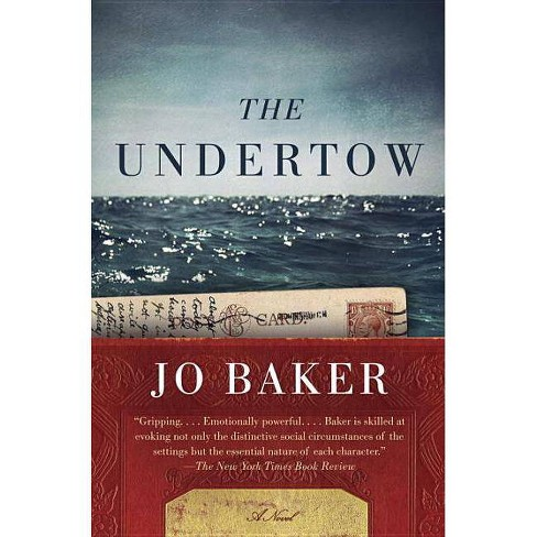 The Undertow - by  Jo Baker (Paperback) - image 1 of 1