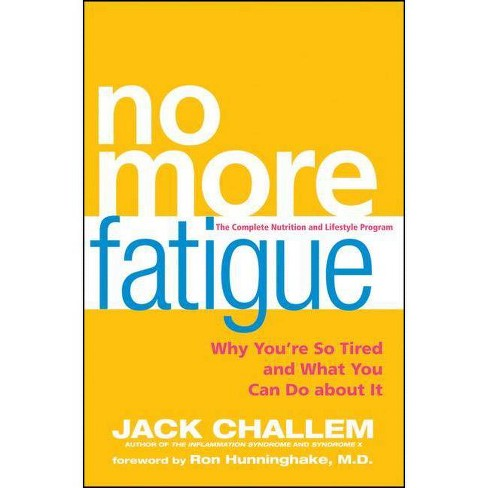 No More Fatigue - by  Jack Challem (Hardcover) - image 1 of 1