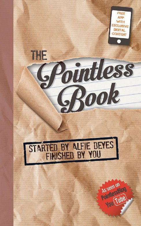 Pointless Book : Started by Alfie Deyes, Finished by You (Paperback) - image 1 of 1