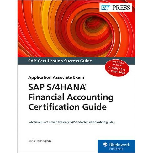 SAP S/4hana Financial Accounting Certification Guide - 2 Edition by  Stefanos Pougkas (Paperback) - image 1 of 1