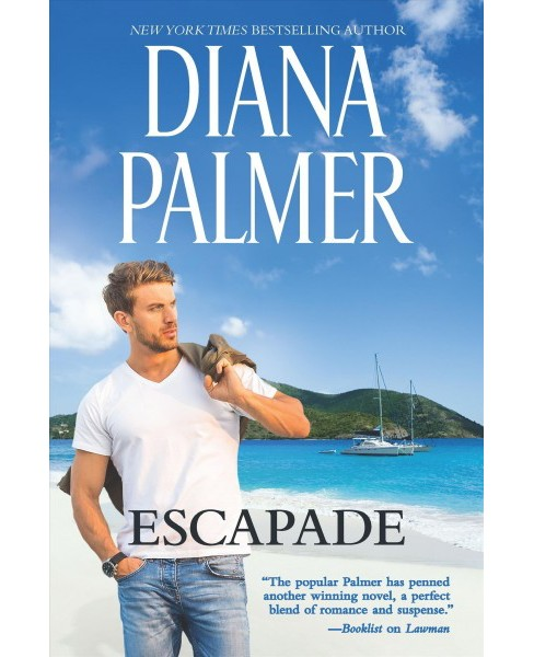 Escapade -  Original by Diana Palmer (Hardcover) - image 1 of 1