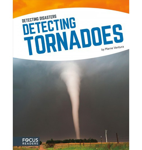Detecting Tornadoes (Paperback) (Marne Ventura) - image 1 of 1