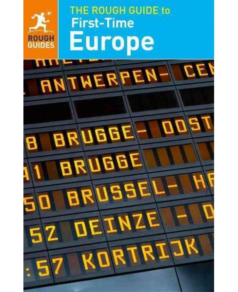 Rough Guide to First-Time Europe (Paperback) (Doug  Lansky) - image 1 of 1