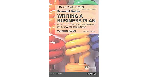 Writing a Business Plan : How to win backing to start up or grow your business (Paperback) (Vaughan - image 1 of 1