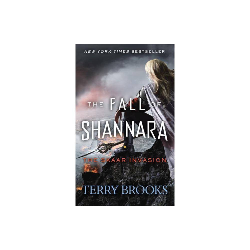 The Skaar Invasion Fall Of Shannara By Terry Brooks Paperback