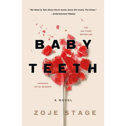 Baby Teeth - by  Zoje Stage (Paperback) - image 1 of 1