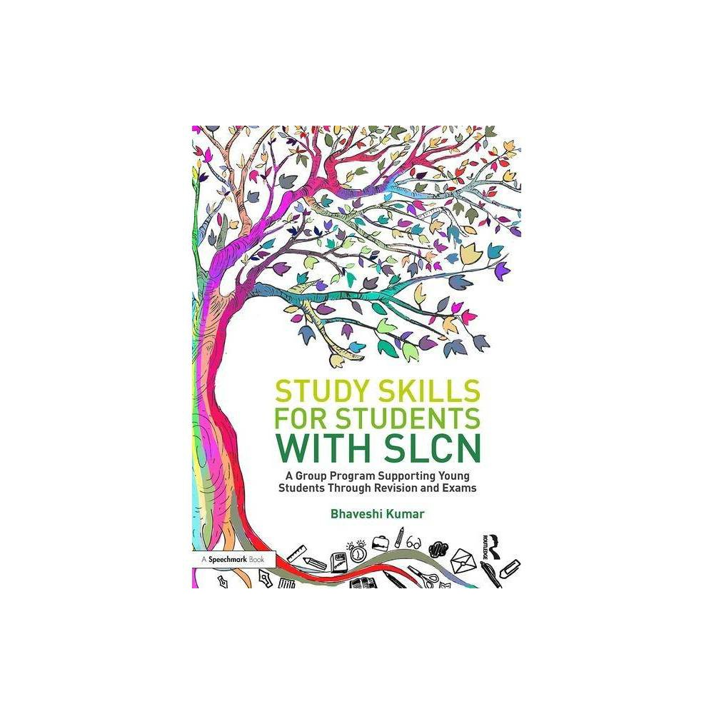 Study Skills For Students With Slcn By Bhaveshi Kumar Paperback