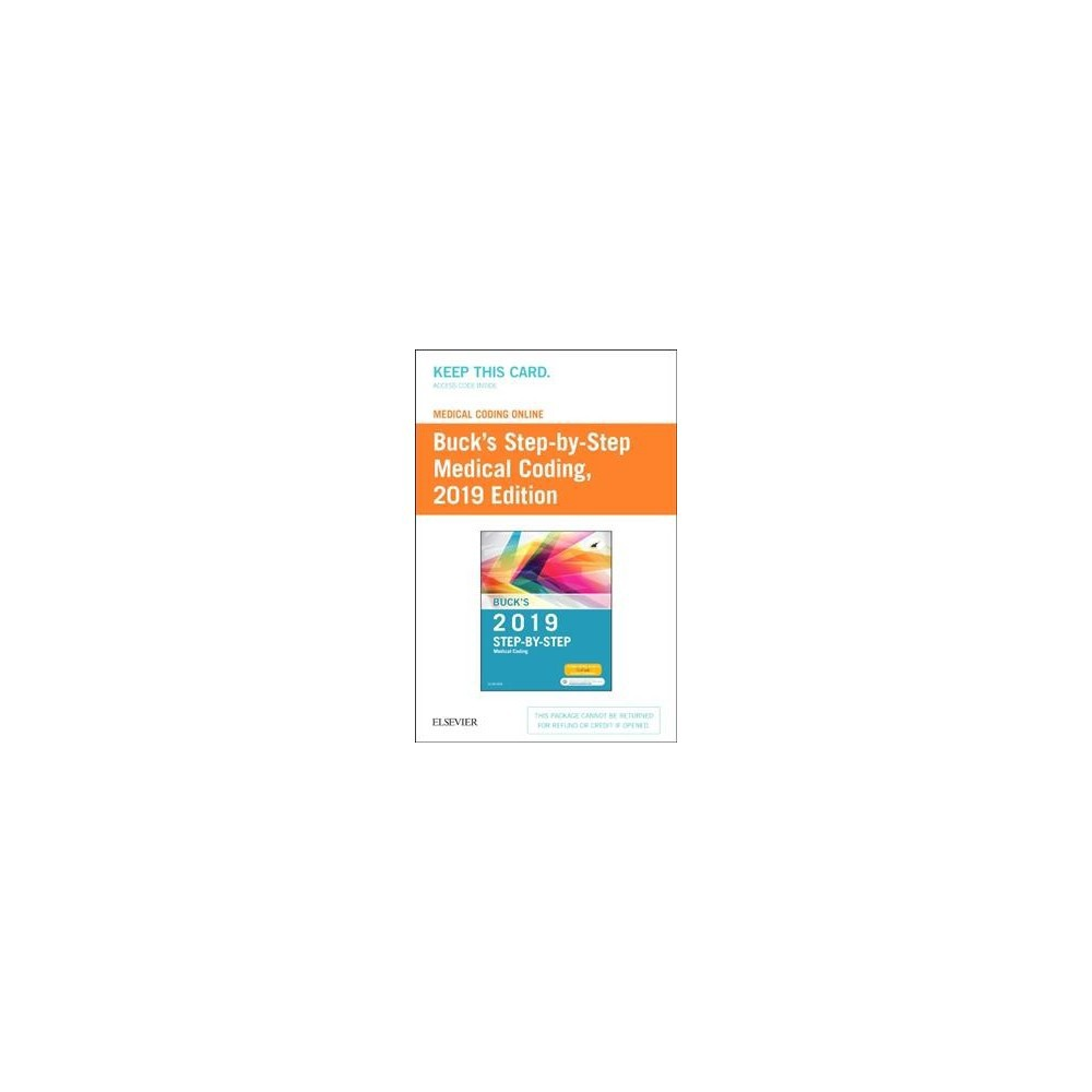 Buck's 2019 Step-By-Step Medical Coding Medical Coding Online Access Code - Psc (Hardcover)