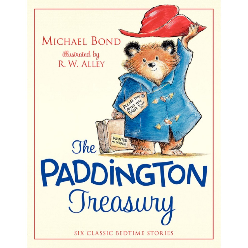 Paddington Treasury : Six Classic Bedtime Stories About the Bear from Peru (Hardcover) (Michael Bond)