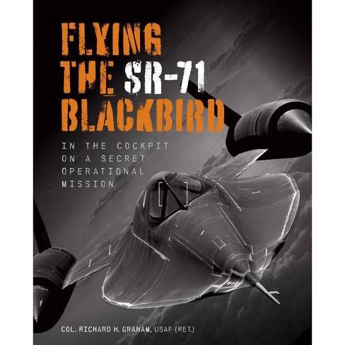 Flying the Sr-71 Blackbird - by  Richard H Graham (Paperback) - image 1 of 1
