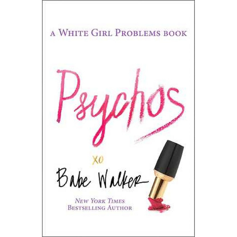 Baker Psychos: A White Girl Problems Book (Paperback) by ...