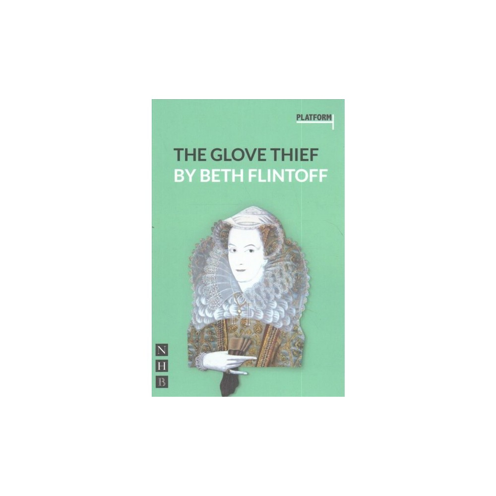 Glove Thief - by Beth Flintoff (Paperback)
