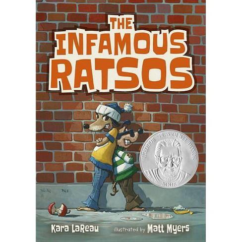 The Infamous Ratsos - by  Kara Lareau (Hardcover) - image 1 of 1