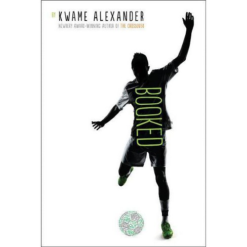 Booked - (Crossover) by  Kwame Alexander (Hardcover) - image 1 of 1