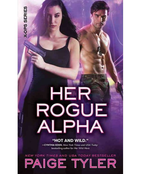 Her Rogue Alpha (Paperback) (Paige Tyler) - image 1 of 1