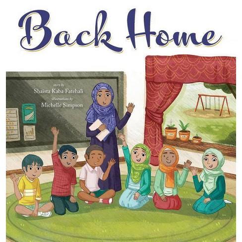 Back Home - by  Shaista Kaba Fatehali (Hardcover) - image 1 of 1