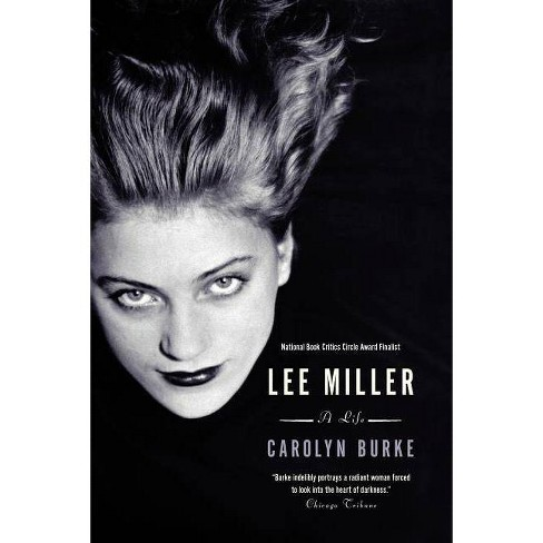 Lee Miller - by  Carolyn Burke (Paperback) - image 1 of 1