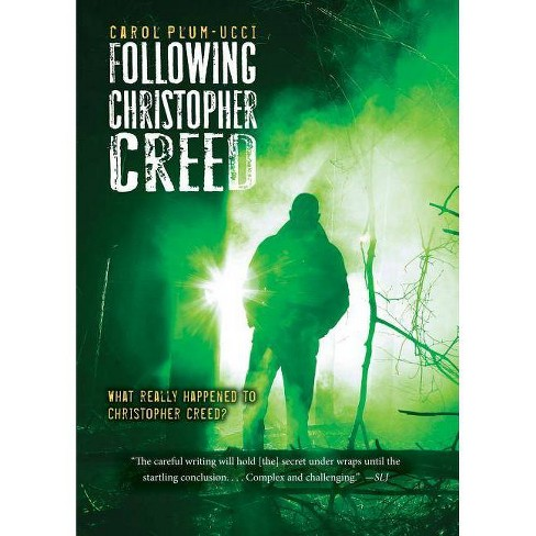 Following Christopher Creed - by  Carol Plum-Ucci (Paperback) - image 1 of 1