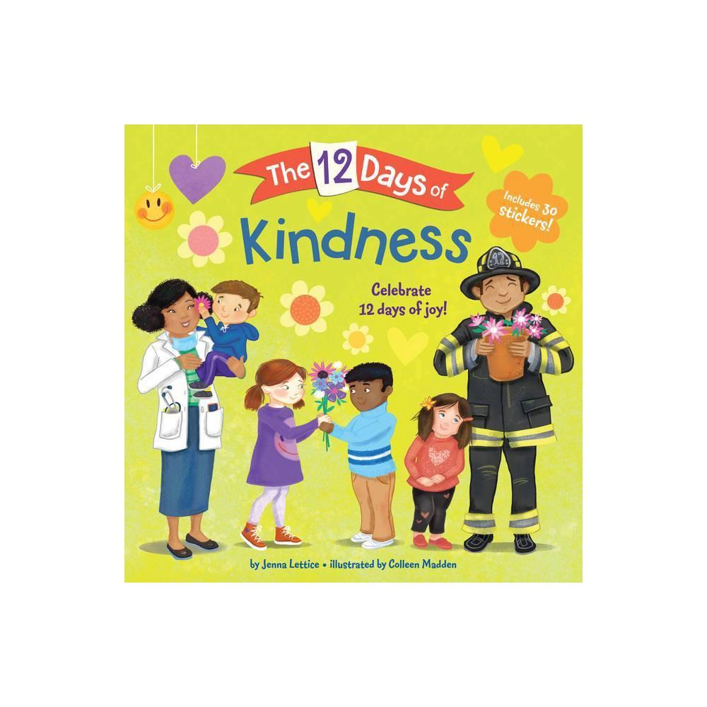 The 12 Days Of Kindness By Jenna Lettice Paperback