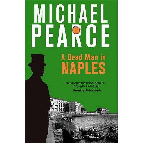 A Dead Man in Naples - by  Michael Pearce (Paperback) - image 1 of 1