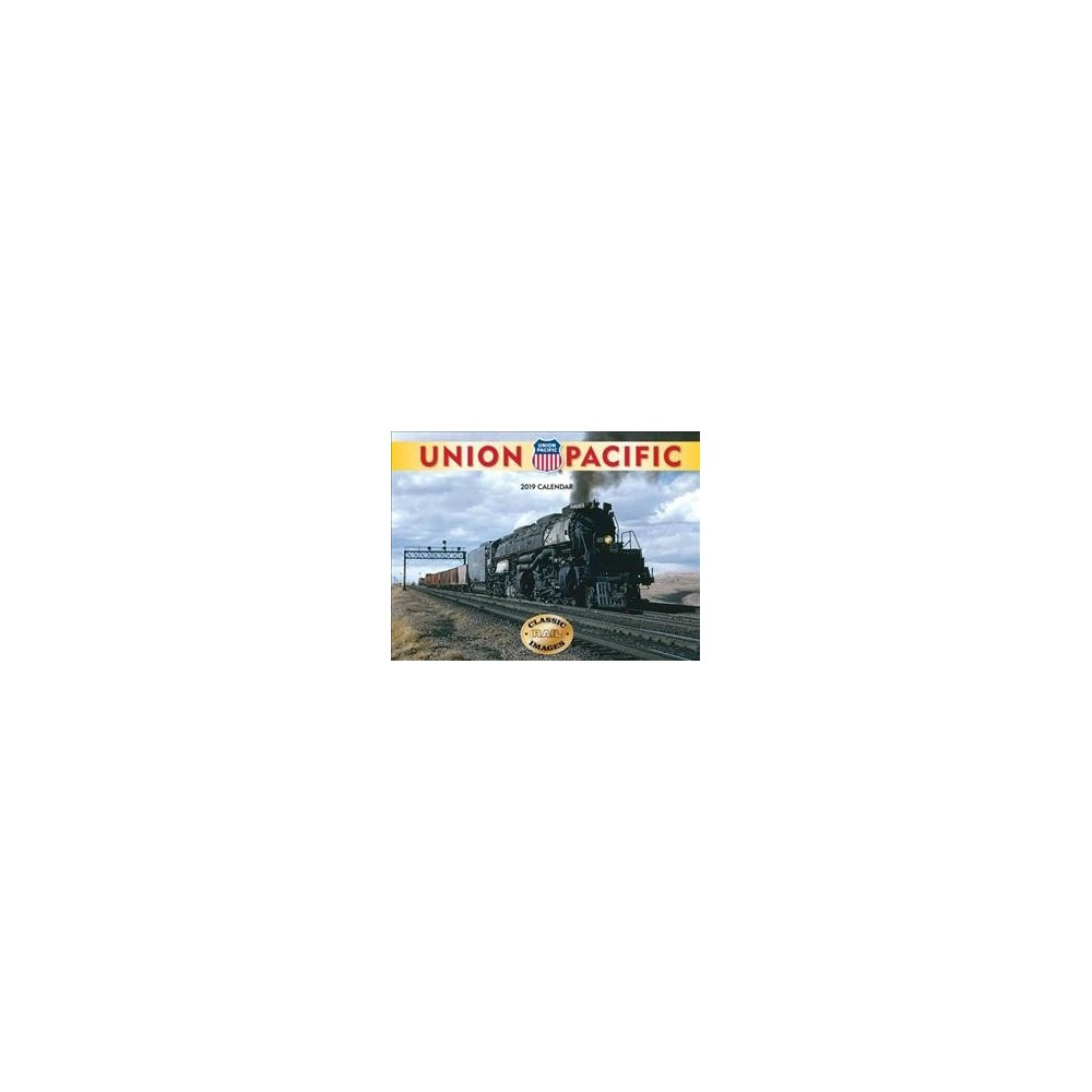 Union Pacific Railroad 2019 Calendar - (Paperback)