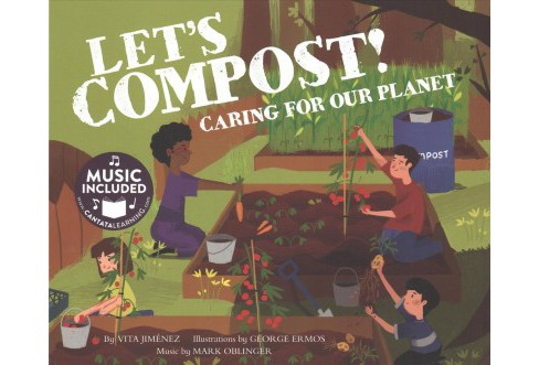Let's Compost! : Caring for Our Planet (Reprint) (Paperback) (Vita Jimenez) - image 1 of 1
