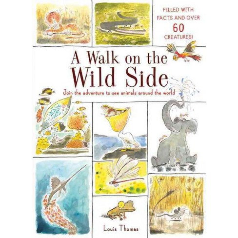 Walk On The Wild Side School And Library Louis Thomas Target
