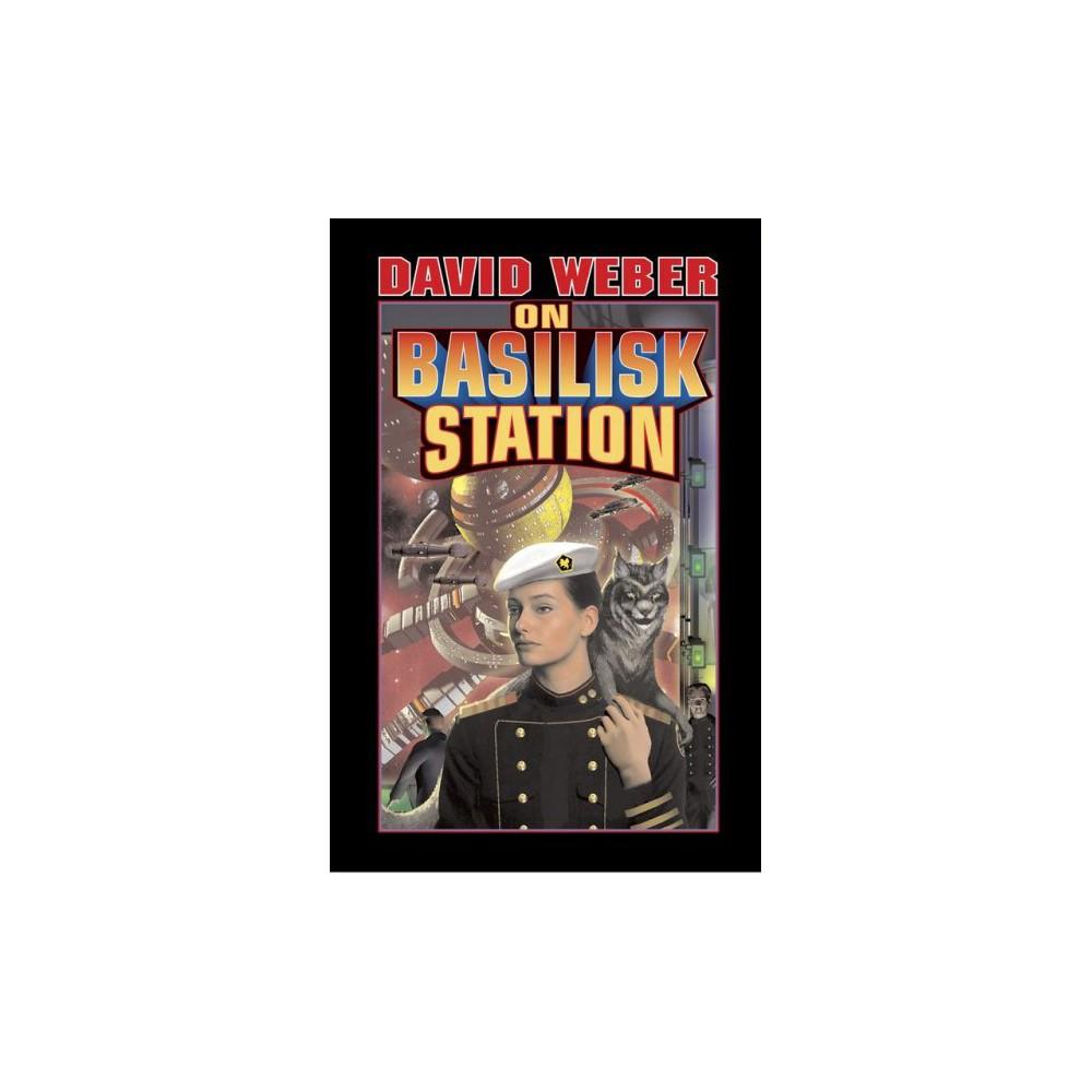 On Basilisk Station - Reissue (Honor Harrington) by David Weber (Paperback)