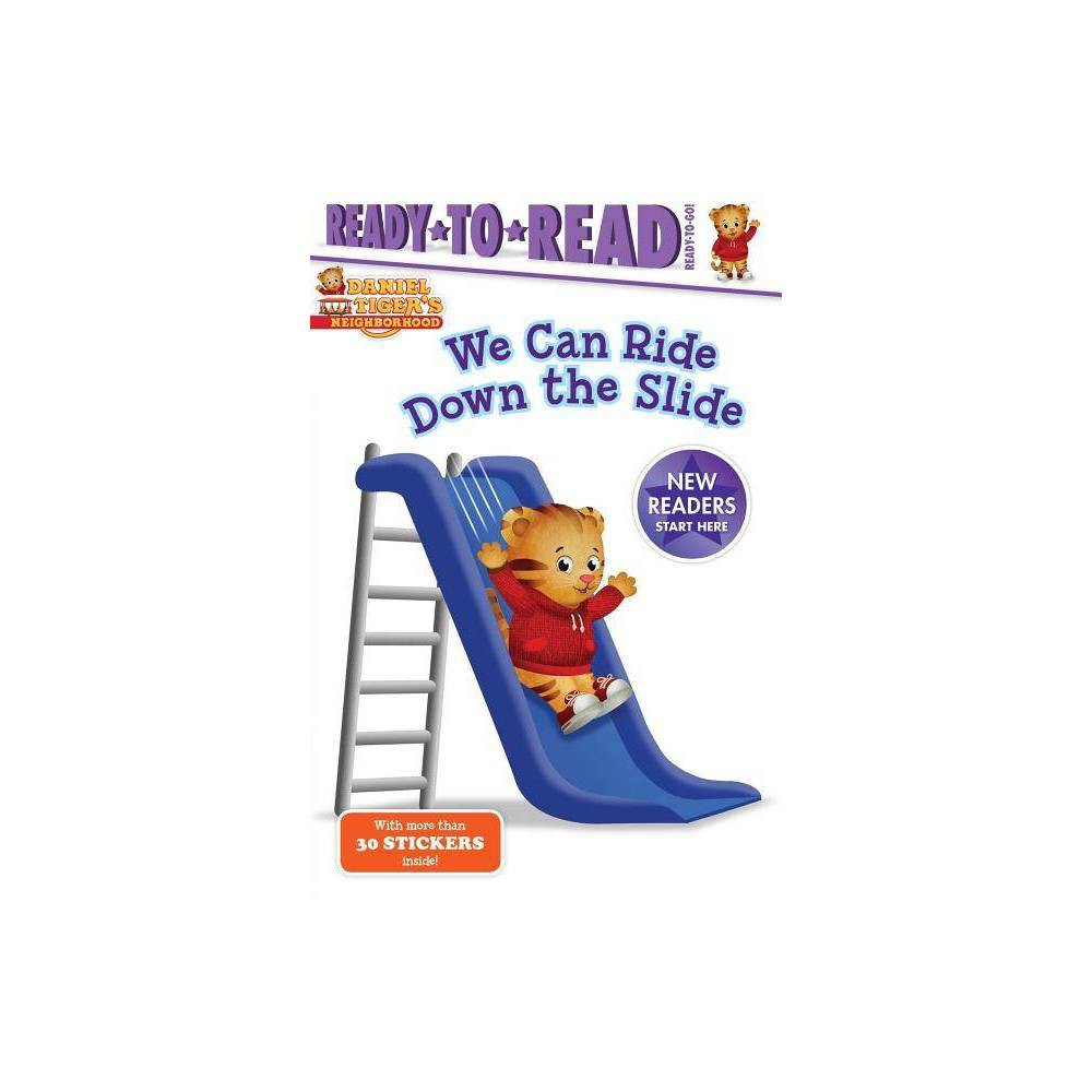 We Can Ride Down The Slide Daniel Tiger S Neighborhood By Maggie Testa Hardcover