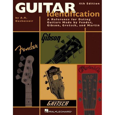 Guitar Identification - 4 Edition by  A R Duchossoir (Paperback) - image 1 of 1