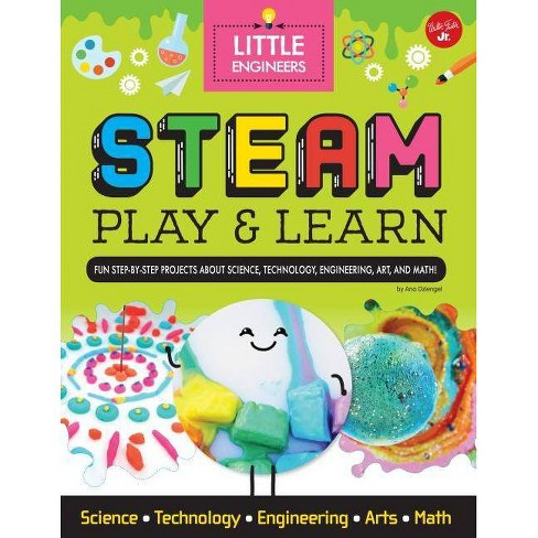 Steam Play & Learn - (Little Engineers) by  Ana Dziengel (Hardcover) - image 1 of 1