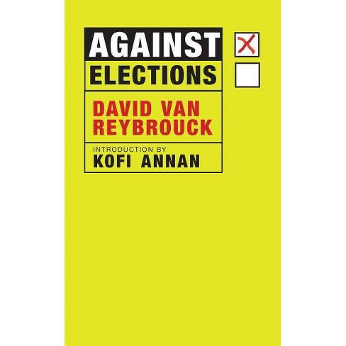 Against Elections - by  David Van Reybrouck (Paperback) - image 1 of 1