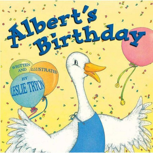 Albert's Birthday - by  Leslie Tryon (Paperback) - image 1 of 1