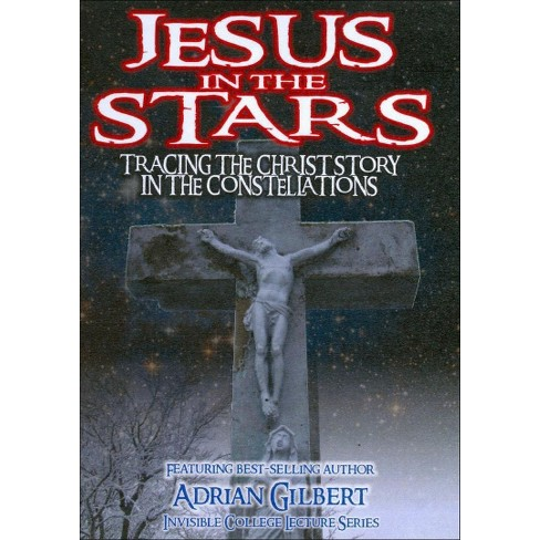 Jesus In The Stars: Tracing The Christ Story In The Constellations (DVD) - image 1 of 1