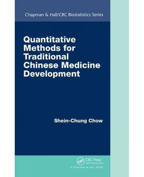 Quantitative Methods for Traditional Chinese Medicine Development (Hardcover) (Shein-Chung Chow) - image 1 of 1