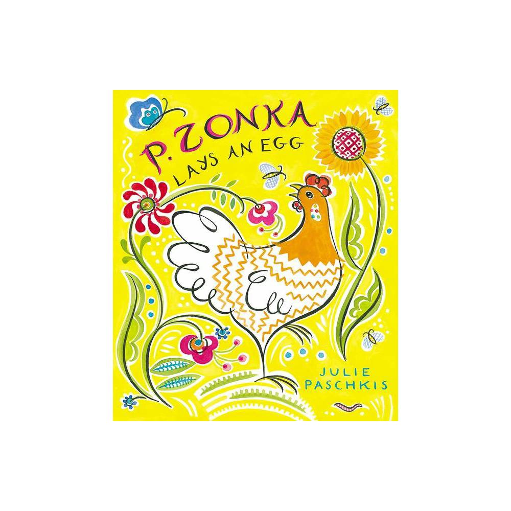 P Zonka Lays An Egg By Julie Paschkis Paperback