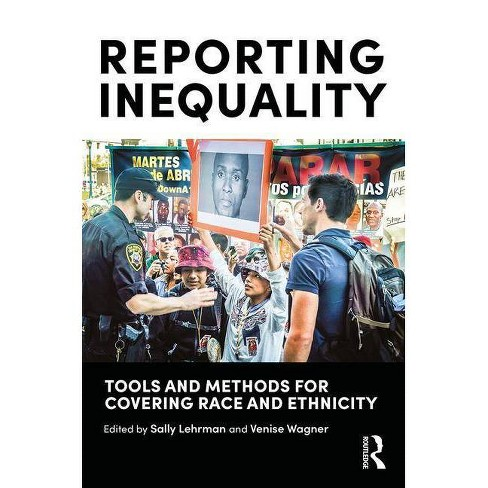 Reporting Inequality - by  Sally Lehrman & Venise Wagner (Paperback) - image 1 of 1